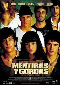 Смотреть онлайн Секс, вечеринки и ложь / Mentiras y Gordas (2009)