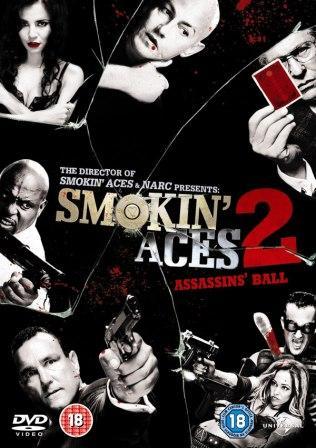 Смотреть онлайн Козырные тузы 2 / Smokin' Aces 2: Assassins' Ball (2010)