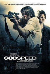 Смотреть онлайн Слово Божье / Godspeed (2009)