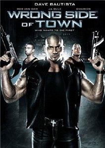 Смотреть онлайн Изнанка города / Wrong Side of Town (2010)