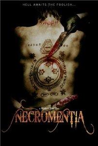 Смотреть онлайн Некроменция / Necromentia (2009)