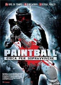 Смотреть онлайн Пейнтбол / Paintball (2009)