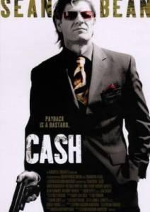 Смотреть онлайн Корень всего зла / Ca$h (2010)