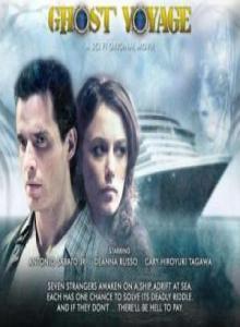 Смотреть онлайн Путешествие призрака / Ghost Voyage (2008)